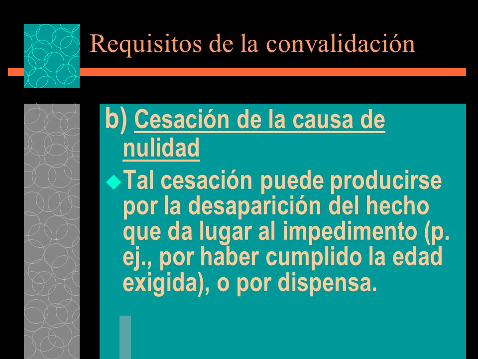 Requisitos de la convalidación
