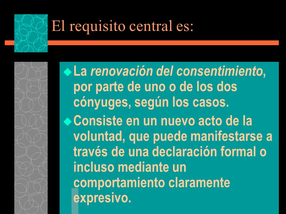 El requisito central es: