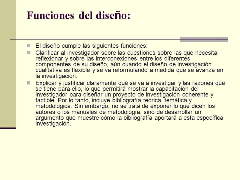 Funciones del diseño: El diseño cumple las siguientes funciones: