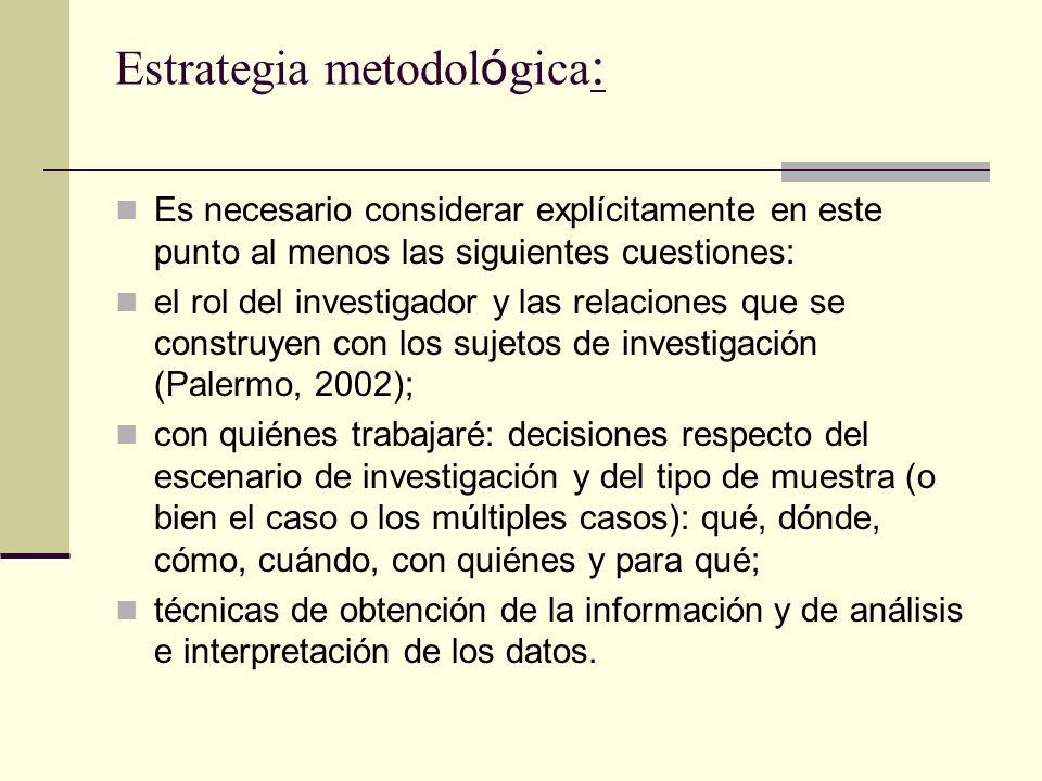 Estrategia metodológica: