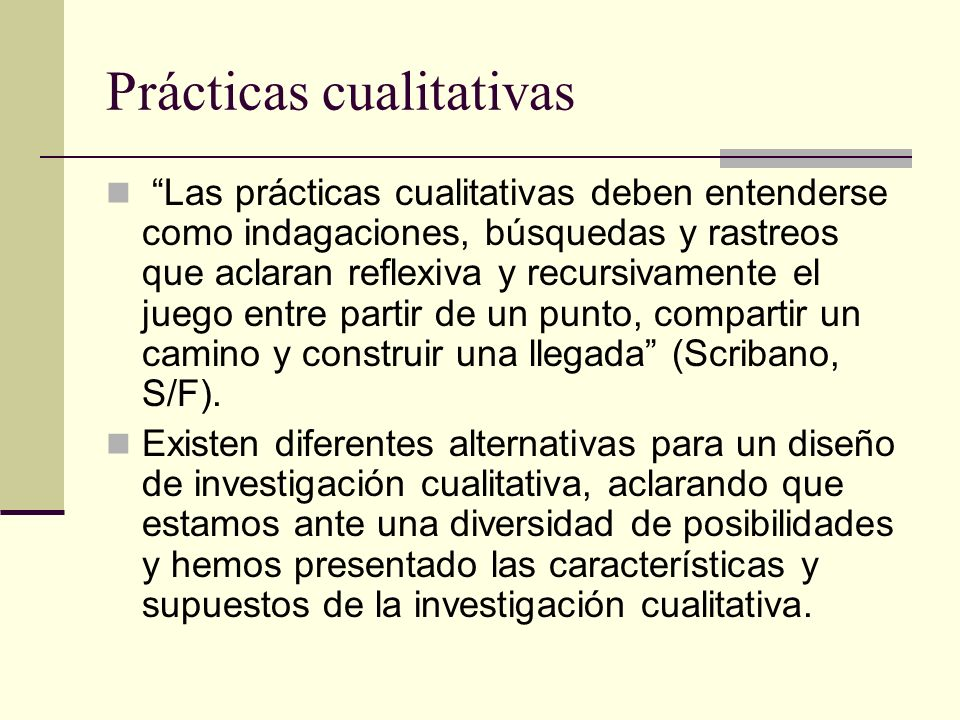 Prácticas cualitativas