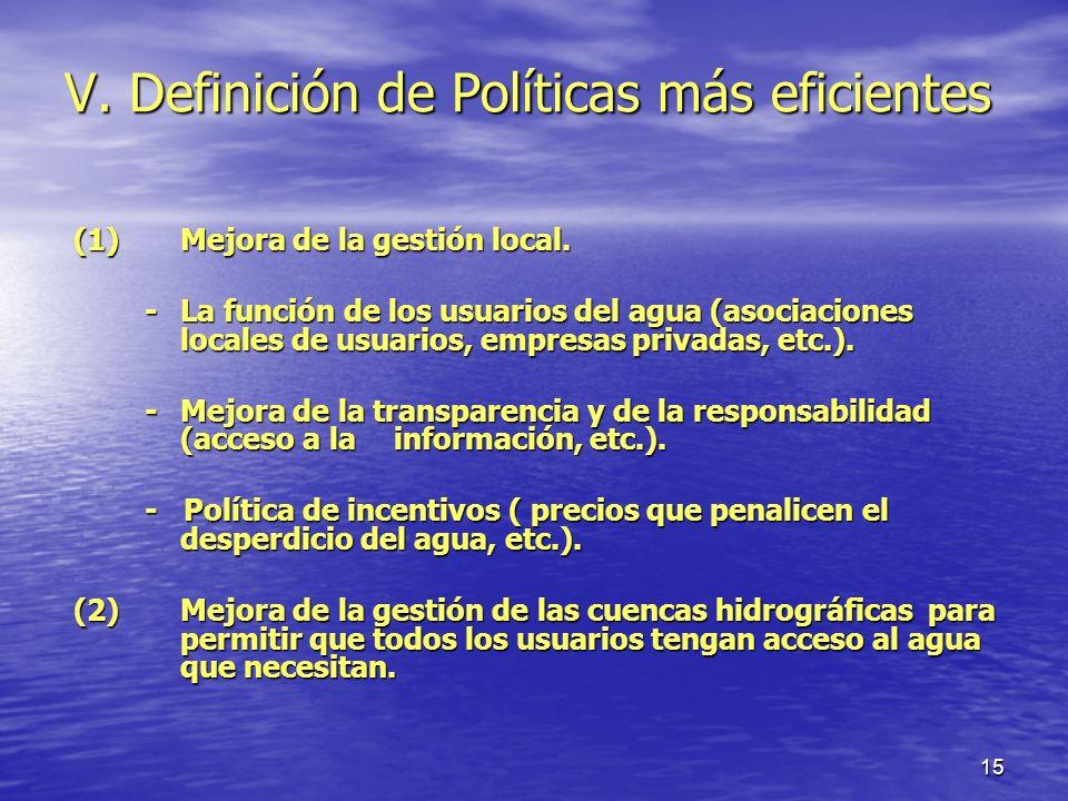 V. Definición de Políticas más eficientes