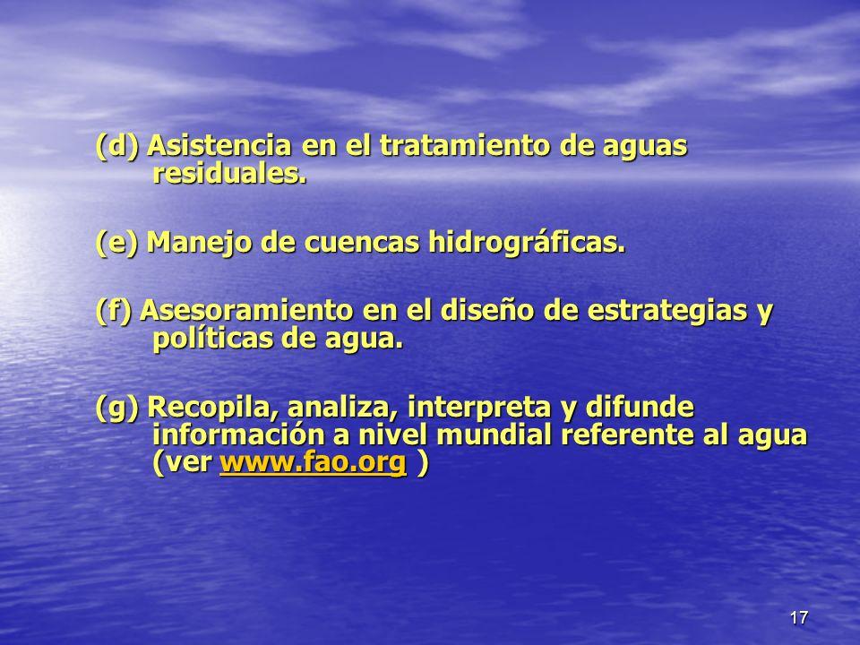 (d) Asistencia en el tratamiento de aguas residuales.