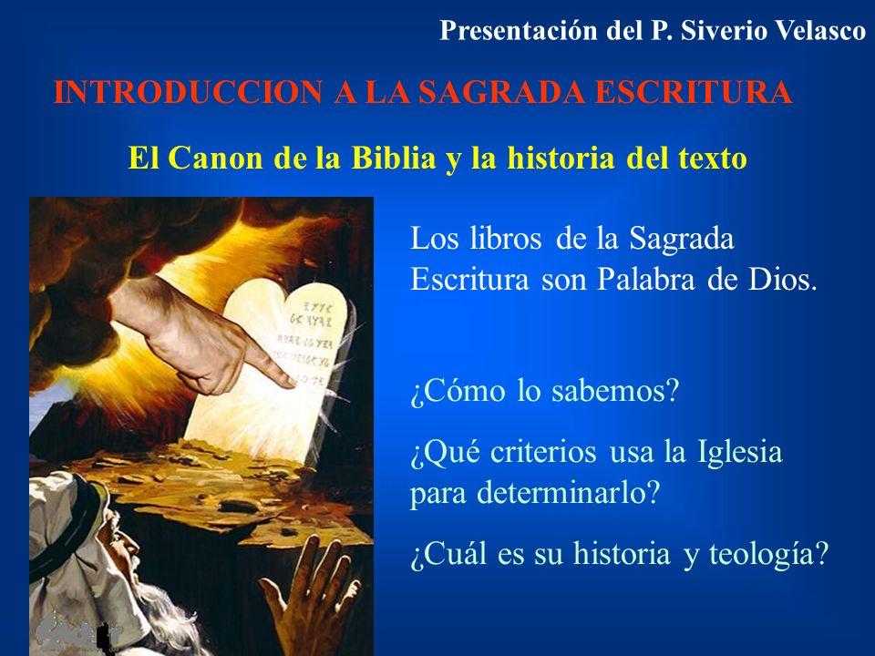 El Canon de la Biblia y la historia del texto