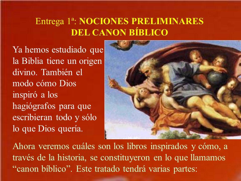 Entrega 1ª: NOCIONES PRELIMINARES DEL CANON BÍBLICO