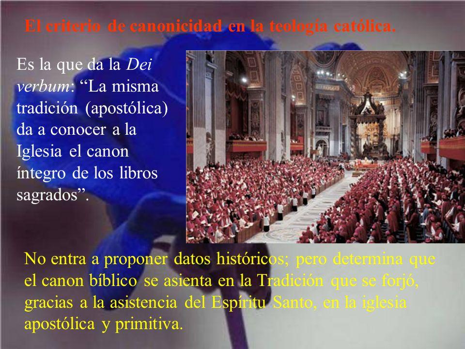 El criterio de canonicidad en la teología católica.