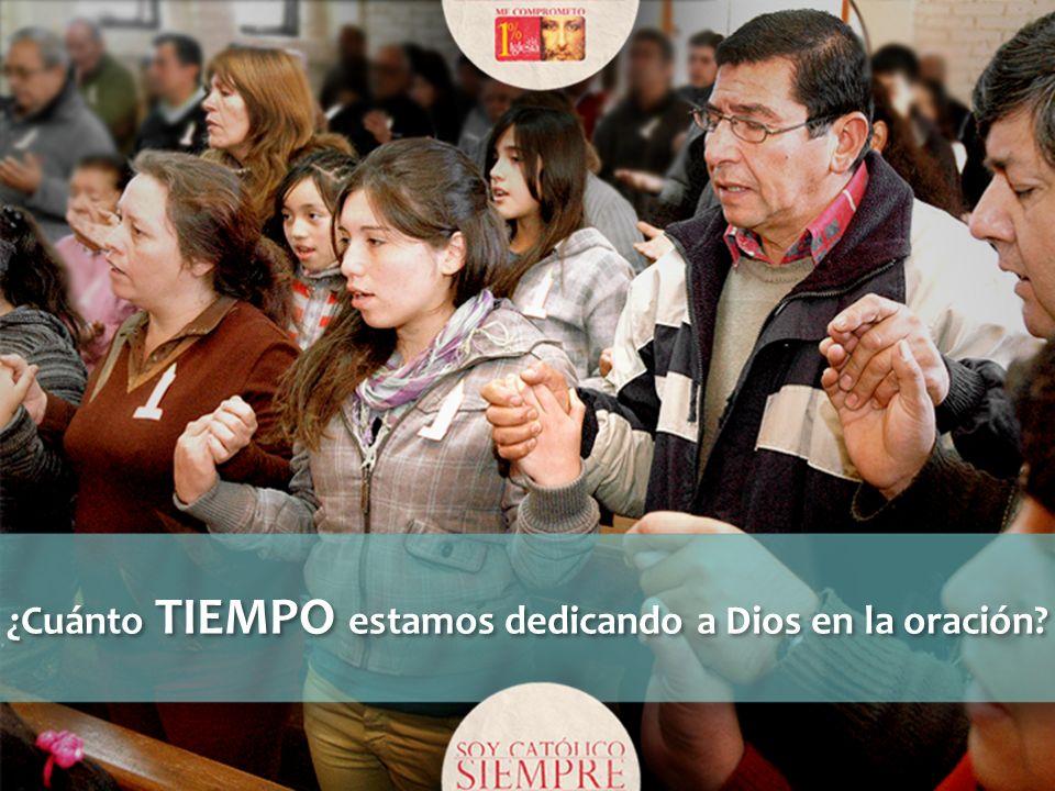¿Cuánto TIEMPO estamos dedicando a Dios en la oración