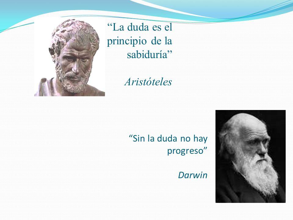 Sin la duda no hay progreso Darwin