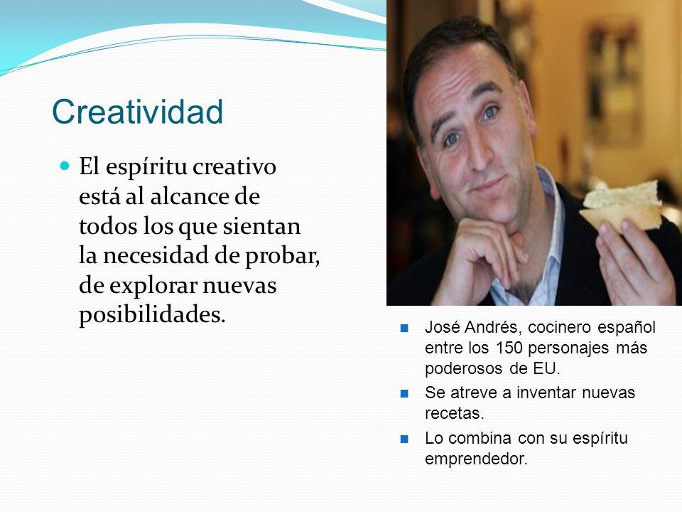 Creatividad El espíritu creativo está al alcance de todos los que sientan la necesidad de probar, de explorar nuevas posibilidades.