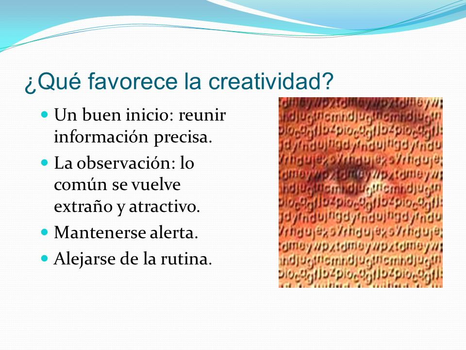 ¿Qué favorece la creatividad