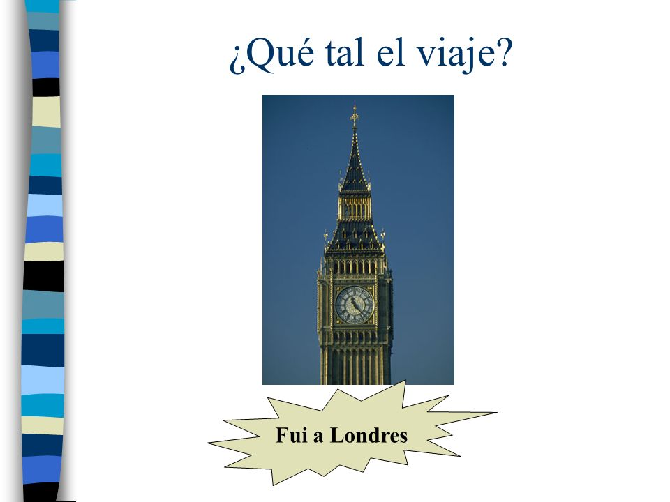 ¿Qué tal el viaje Fui a Londres
