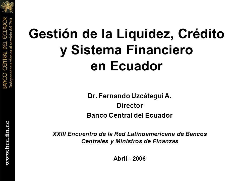 Gestión de la Liquidez, Crédito y Sistema Financiero en Ecuador