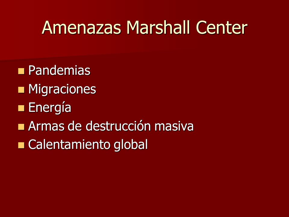 Amenazas Marshall Center