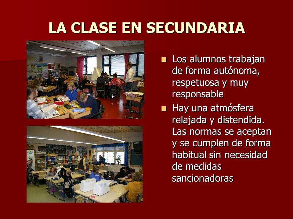 LA CLASE EN SECUNDARIA Los alumnos trabajan de forma autónoma, respetuosa y muy responsable.
