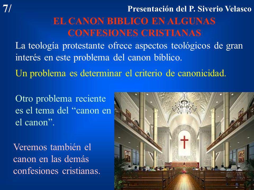 EL CANON BIBLICO EN ALGUNAS CONFESIONES CRISTIANAS