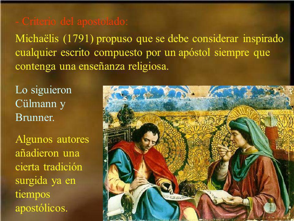 - Criterio del apostolado: