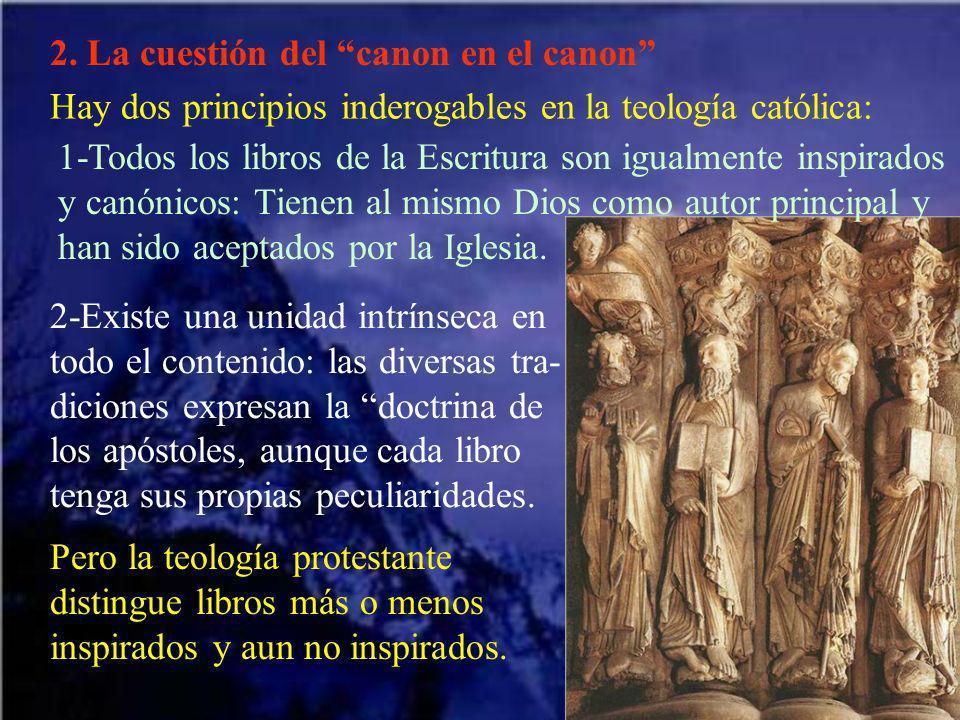 2. La cuestión del canon en el canon