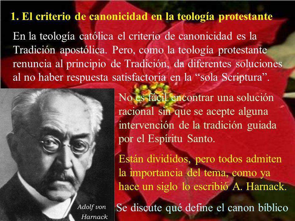 1. El criterio de canonicidad en la teología protestante