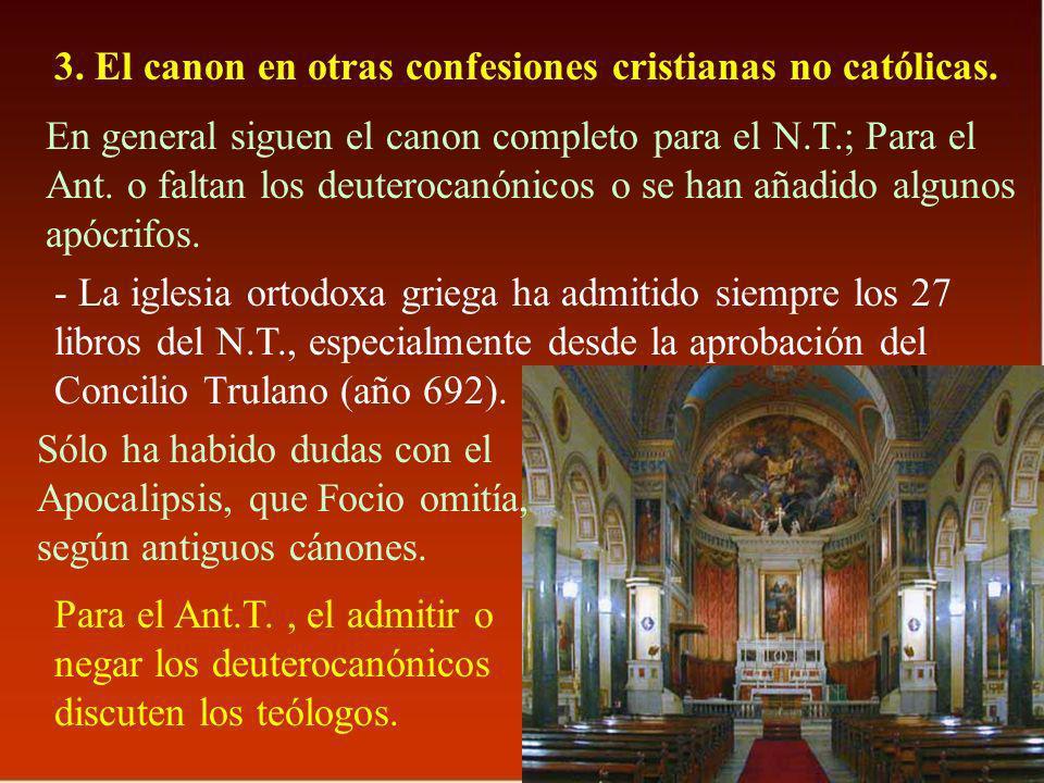 3. El canon en otras confesiones cristianas no católicas.