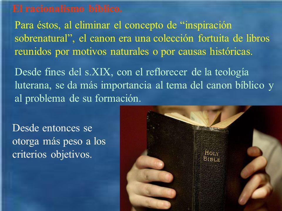 El racionalismo bíblico.