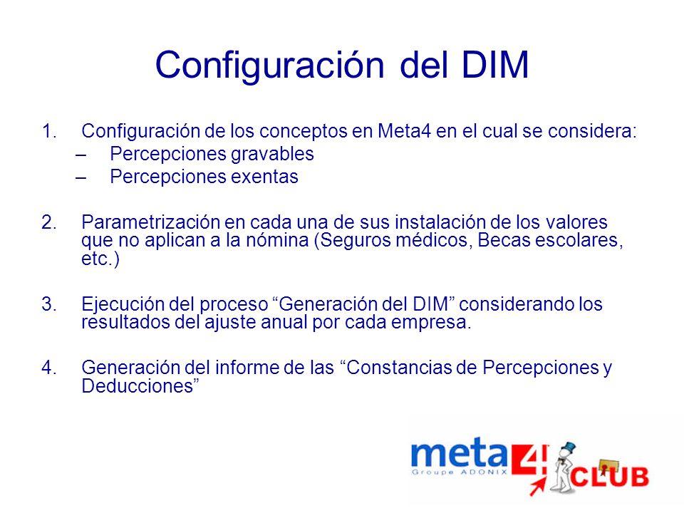 Configuración del DIM Configuración de los conceptos en Meta4 en el cual se considera: Percepciones gravables.