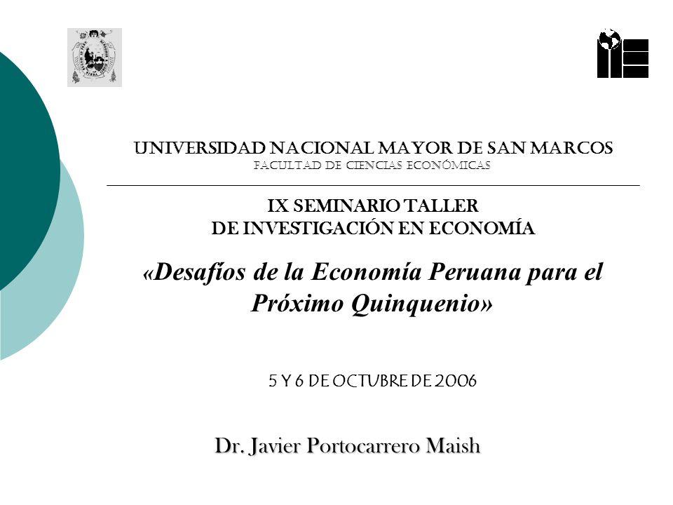 «Desafíos de la Economía Peruana para el Próximo Quinquenio»
