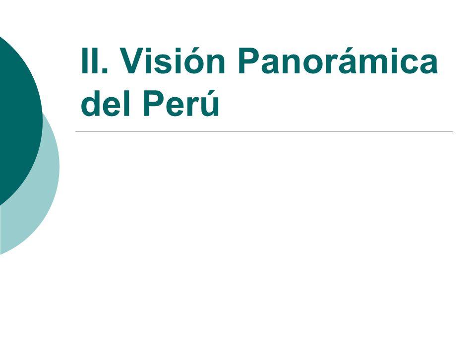 II. Visión Panorámica del Perú