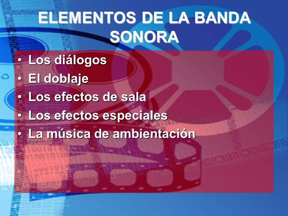 ELEMENTOS DE LA BANDA SONORA
