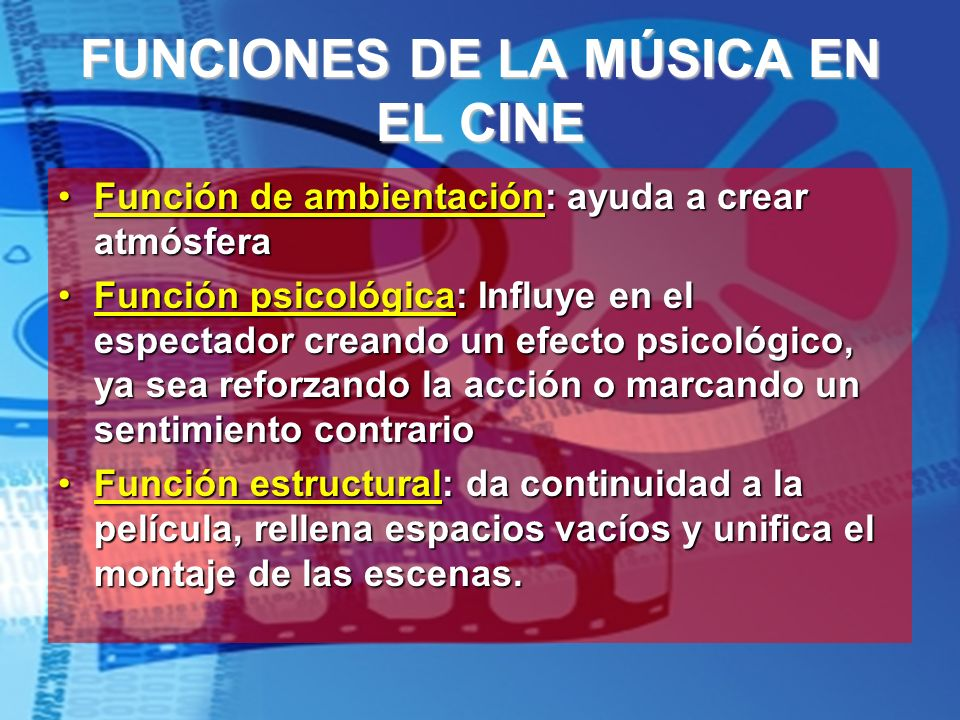 FUNCIONES DE LA MÚSICA EN EL CINE