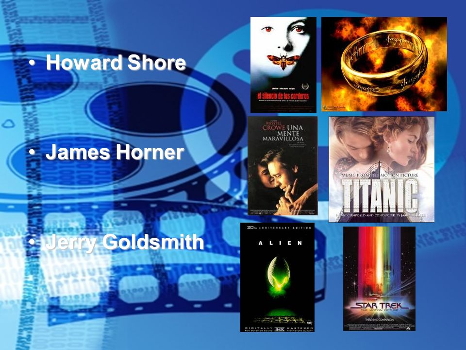 Howard Shore James Horner Jerry Goldsmith