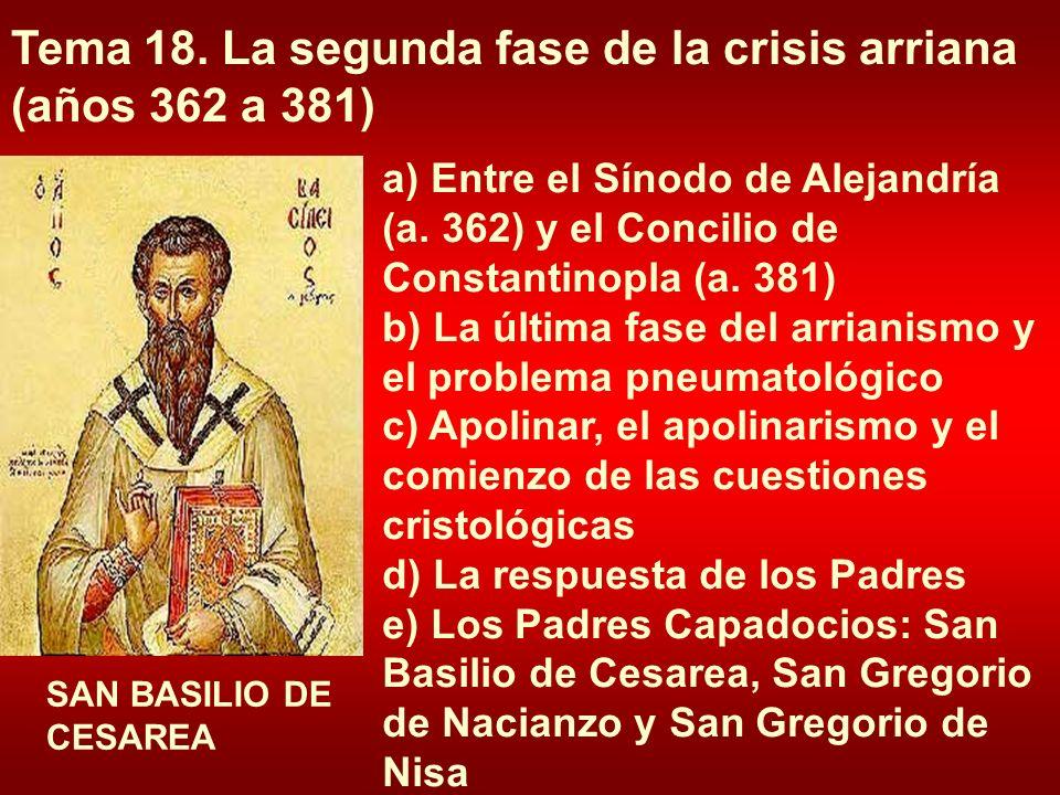 Tema 18. La segunda fase de la crisis arriana (años 362 a 381)