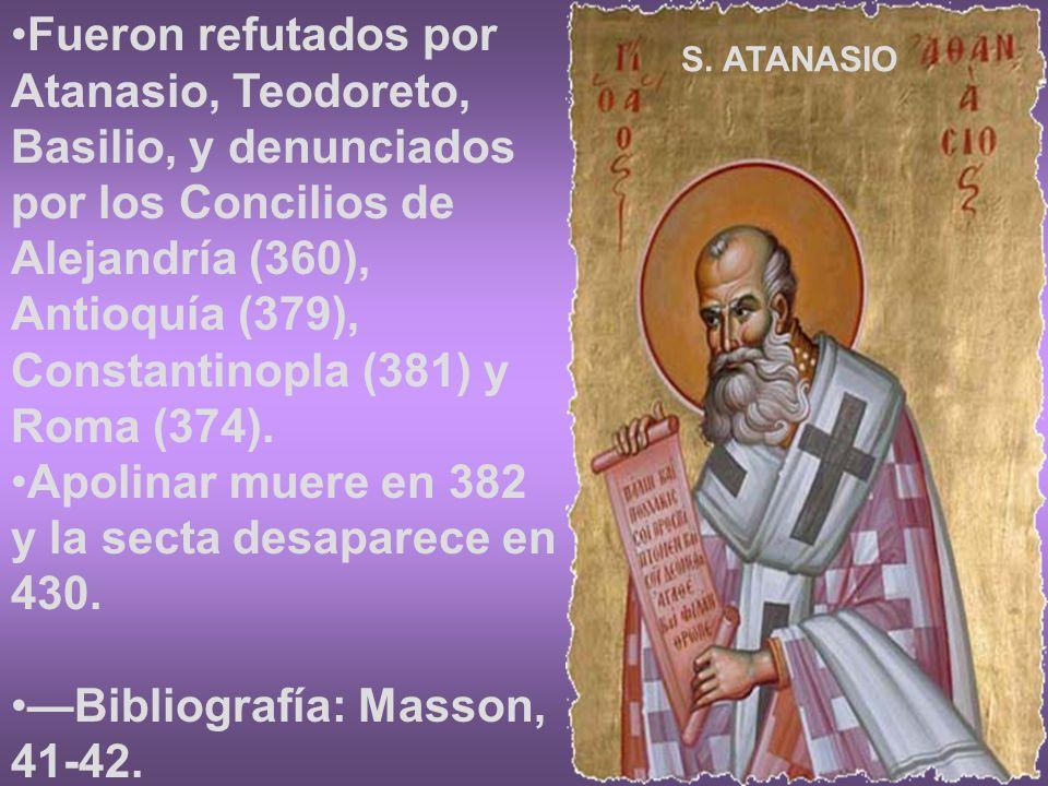 Apolinar muere en 382 y la secta desaparece en 430.