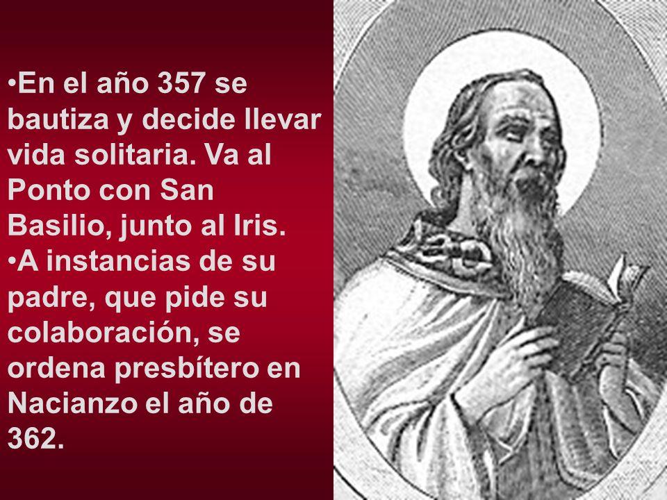 En el año 357 se bautiza y decide llevar vida solitaria