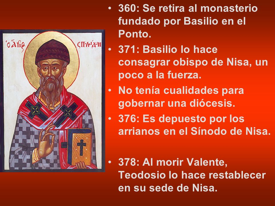 360: Se retira al monasterio fundado por Basilio en el Ponto.