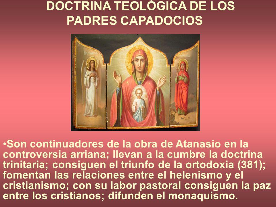 DOCTRINA TEOLÓGICA DE LOS PADRES CAPADOCIOS