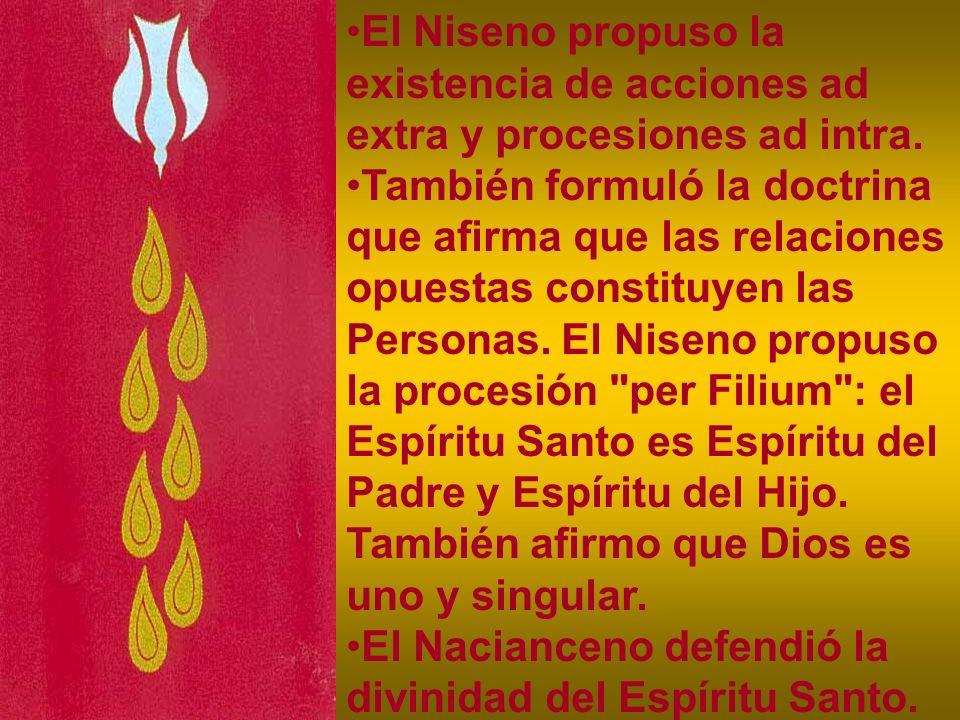 El Niseno propuso la existencia de acciones ad extra y procesiones ad intra.