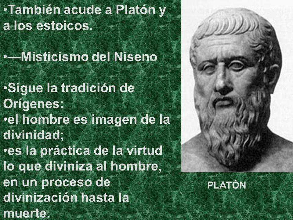 También acude a Platón y a los estoicos.
