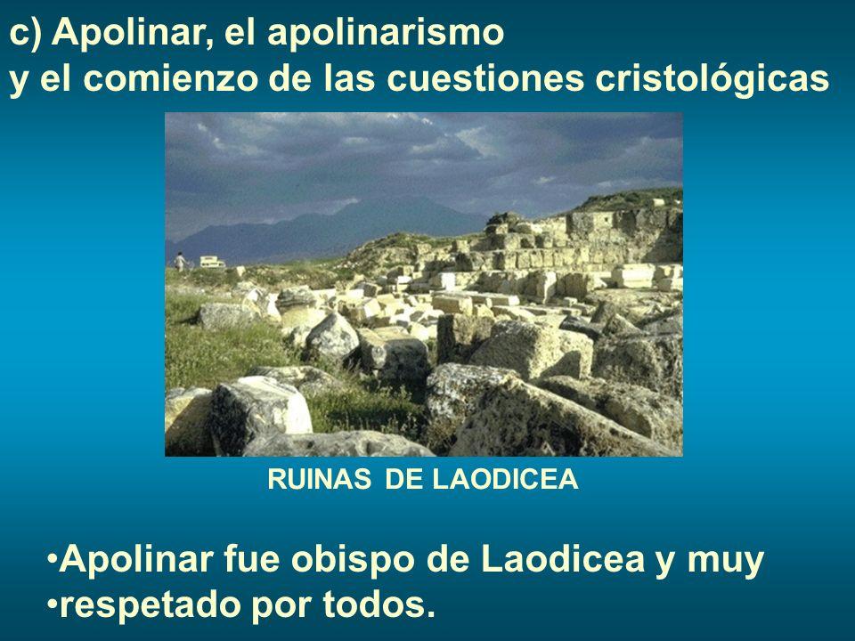 Apolinar fue obispo de Laodicea y muy respetado por todos.