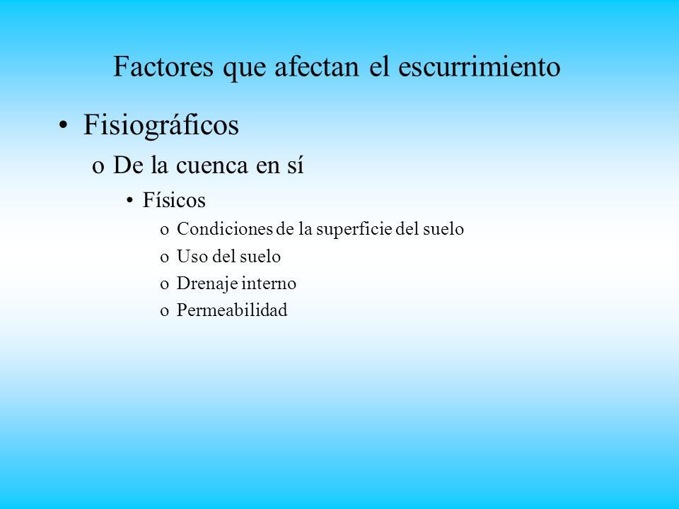 Factores que afectan el escurrimiento