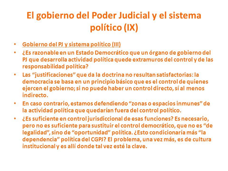 El gobierno del Poder Judicial y el sistema político (IX)