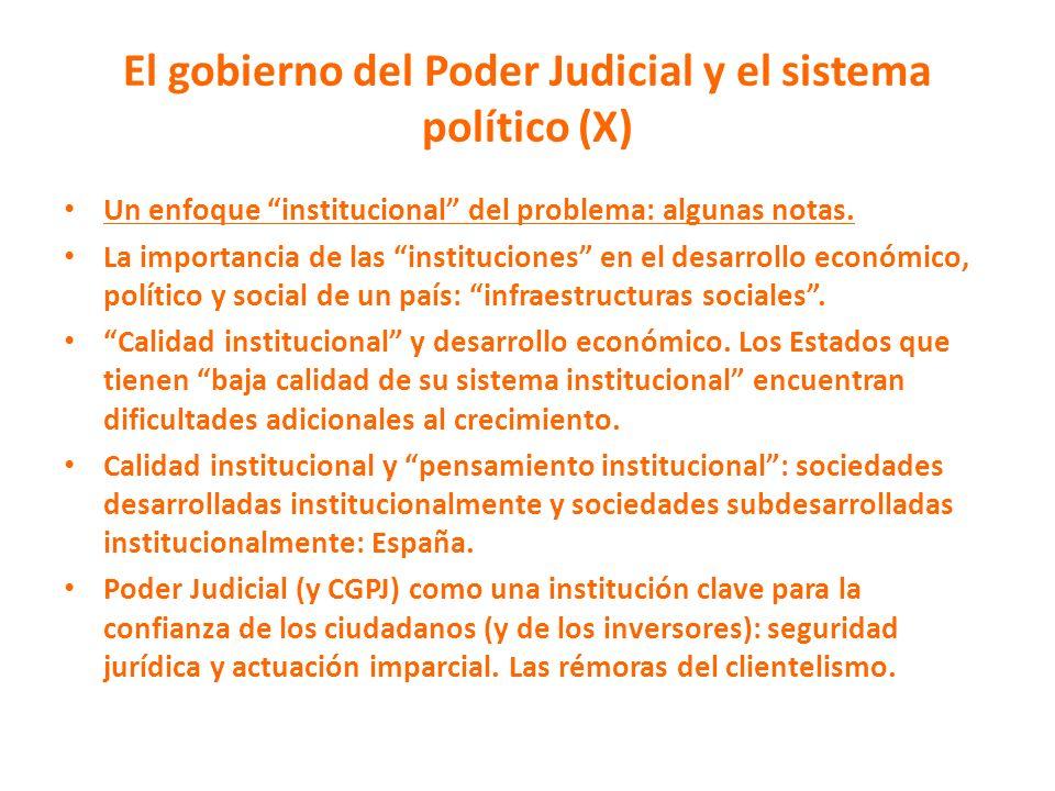 El gobierno del Poder Judicial y el sistema político (X)