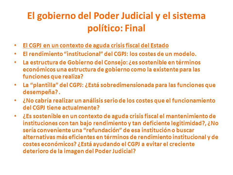 El gobierno del Poder Judicial y el sistema político: Final