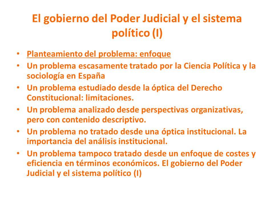 El gobierno del Poder Judicial y el sistema político (I)