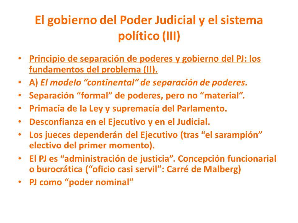 El gobierno del Poder Judicial y el sistema político (III)