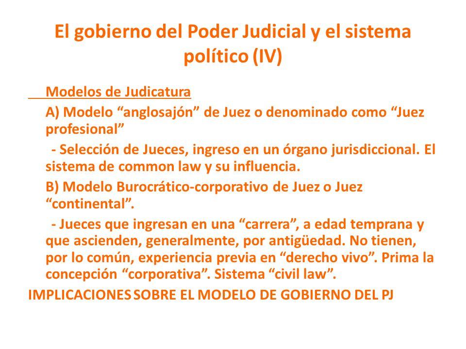 El gobierno del Poder Judicial y el sistema político (IV)