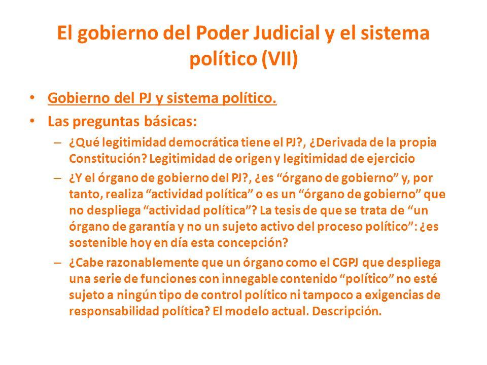 El gobierno del Poder Judicial y el sistema político (VII)