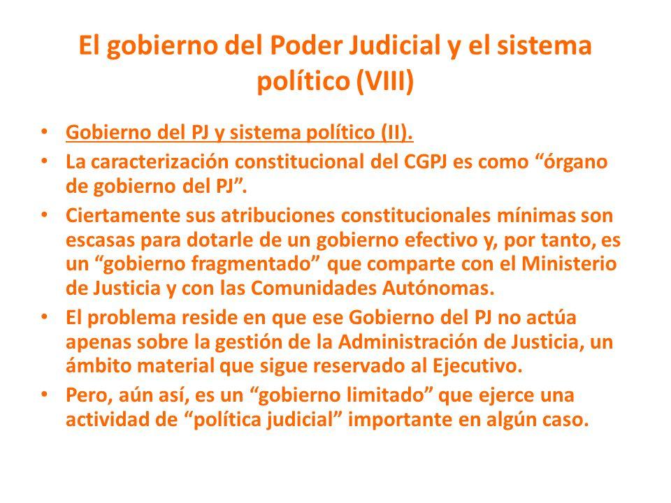El gobierno del Poder Judicial y el sistema político (VIII)