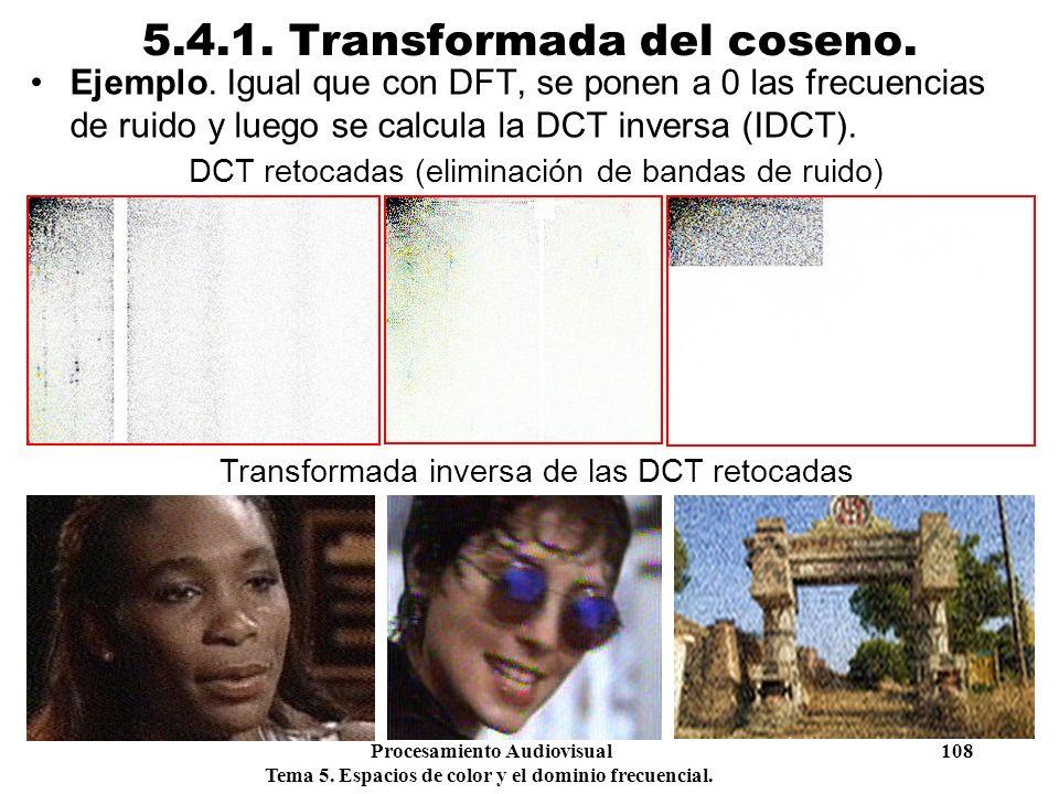 5.4.1. Transformada del coseno.