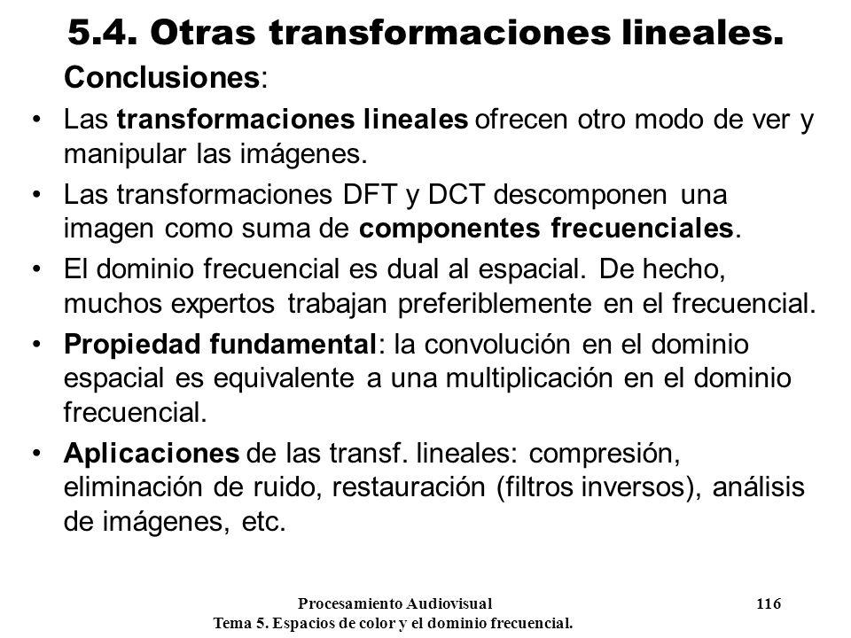 5.4. Otras transformaciones lineales.