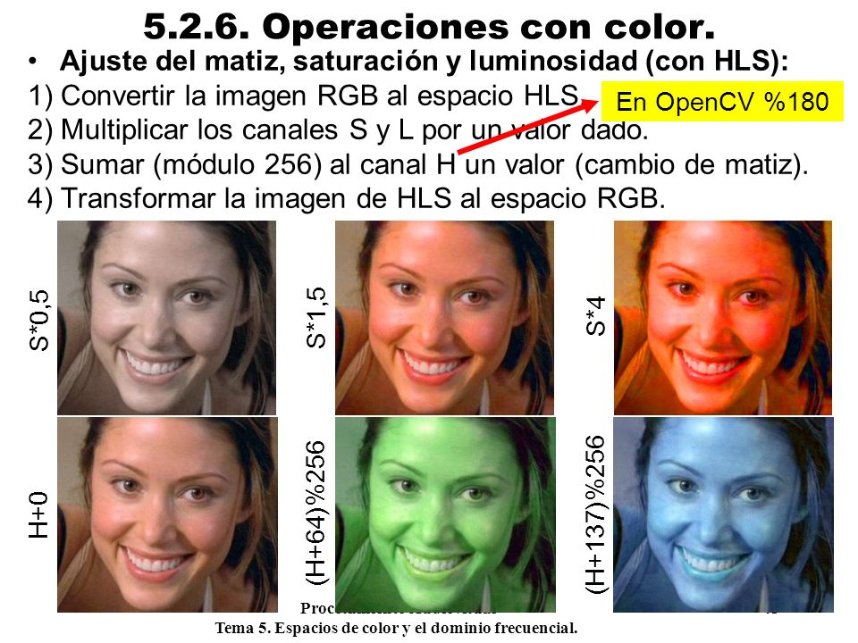 5.2.6. Operaciones con color. Ajuste del matiz, saturación y luminosidad (con HLS): 1) Convertir la imagen RGB al espacio HLS.